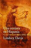 Una conjura en Hispania (VIII) (Pocket Edhasa)