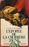 L'EPOPEE DE LA CROISIERE JAUNE. COLLECTION PLEIN VENT N° 70
