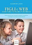 Come controllare i cellulari dei figli? Con Google è facile - 514JcCMeoyL. SL160