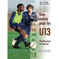Football, Une saison pour les U13