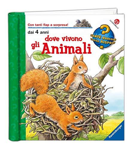Dove vivono gli animali. Ediz. illustrata