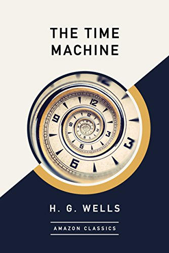 The Time Machine (AmazonClassics Edition)