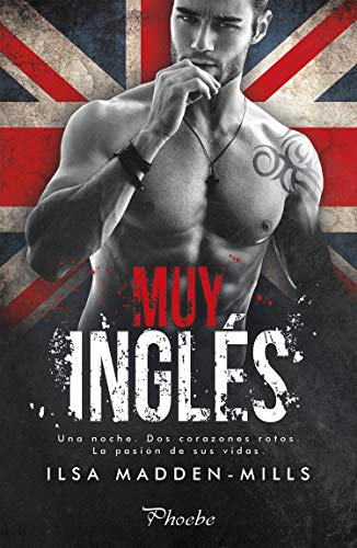 Muy inglés de Ilsa Madden-Mills
