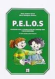 P.E.L.O.S. Programa Para La Estimulación Del Lenguaje Oral Y Socio-Emocional (Educacion Infantil (cepe))