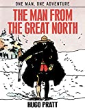The Man From The Great North (One Man, One Adventure)