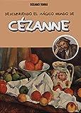 Cézanne (Descubriendo el mundo mágico)
