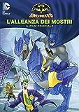 Batman Unlimited - L'Alleanza Dei Mostri