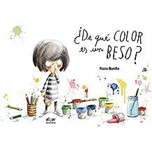 ¿De qué color es un beso? (Álbumes ilustrados)