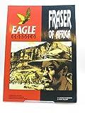 Fraser of Africa (Eagle Classics)