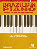 Brazilian Piano: Choro, Samba, and Bossa Nova [With CD (Audio)] (Hal Leonard Keyboard Style)