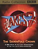 Blake's 7: The Sevenfold Crown (BBC Radio Collection)