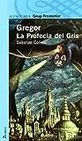 Gregor La Profecia Del Gris