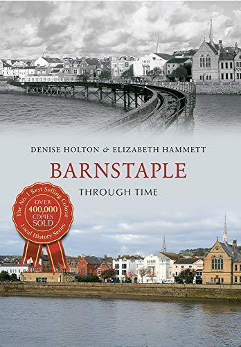 Barnstaple Through Time