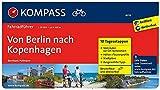 KOMPASS Fahrradführer Von Berlin nach Kopenhagen: Fahrradführer mit Routenkarten im optimalen Maßstab.