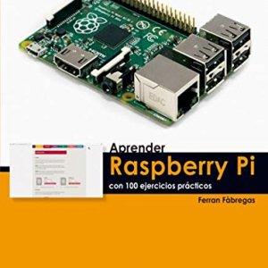 517emnPPq4L - Aprender Raspberry Pi con 100 ejercicios prácticos (APRENDER...CON 100 EJERCICIOS PRÁCTICOS)