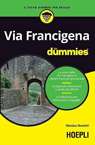 Via Francigena For Dummies