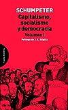 Capitalismo, Socialismo y Democracia, Volume 1 (Ensayo)