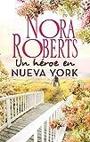 Un héroe en Nueva York (Nora Roberts)