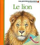 Le lion (Mes premières découvertes)