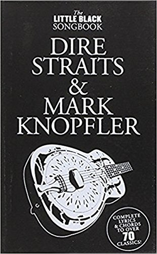 The Little Black Songbook: Dire Straits And Mark Knopfler