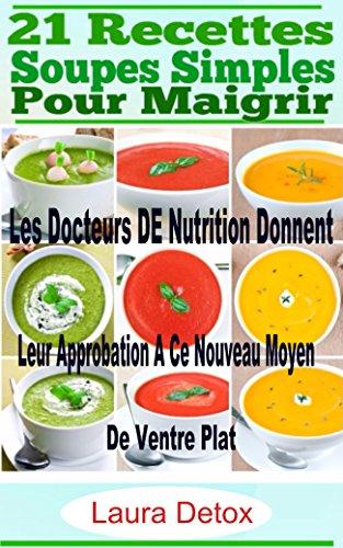 soupe pour maigrir,soupe regime,maigrir ventre,the maigrir,aide maigrir