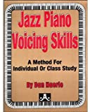 Jazz Piano Voicing Skills: A Method for Individual or Class Study