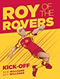 Roy Of The Rovers: Kick-Off (Comic 1) (Roy of the Rovers Graphic Novl)