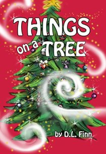 Things on a Tree by [Finn, D.L.]