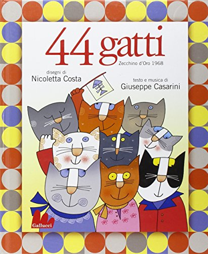 Quarantaquattro gatti. Ediz. illustrata. Con CD Audio
