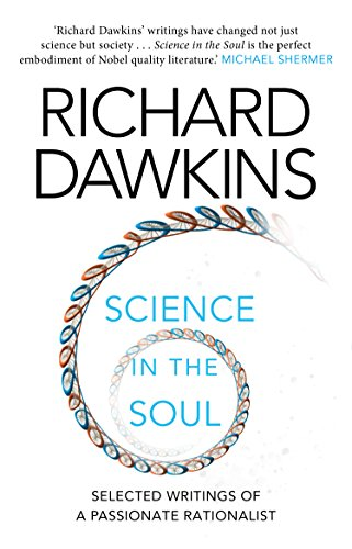 Science in the Soul: Selected Writings of a Passionate Rationalist (English Edition)