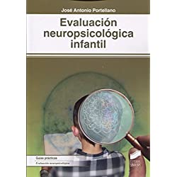 Evaluación neuropsicológica infantil (Biblioteca de Neuropsicología)