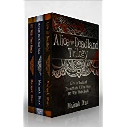 Alice in Deadland Trilogy (Alice, Books 1-3)