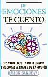De emociones...te cuento: Desarrollo de la Inteligencia Emocional a través de la ficción