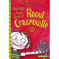 Raoul Craspouille, 2:Les nouvelles idées géniales de Raoul Craspouille: Raoul Craspouille (2)