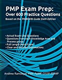 Pmp Exam Prep over 600 Practice Questions: Based on Pmbok Guide