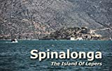 Spinalonga. The Island Of Lepers. Photo Gallery