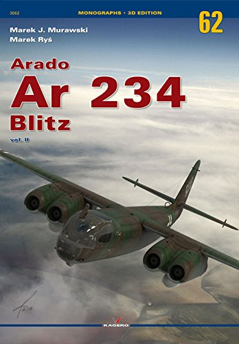 Arado Ar 234 Blitz Vol. II (Monographs)
