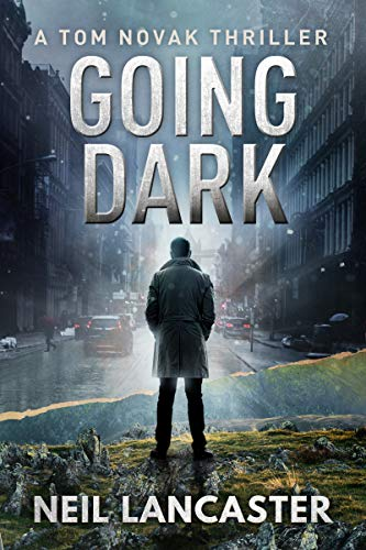 Image result for going dark neil lancaster