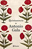 Quintaesencia de Antonio Gala (Autores Españoles E Iberoamer.)