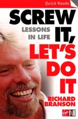 Screw It, Let's Do It: Lessons In Life (Richard Branson)