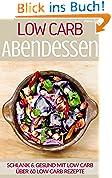Low Carb Abendessen - LOW CARB FÜR EINSTEIGER