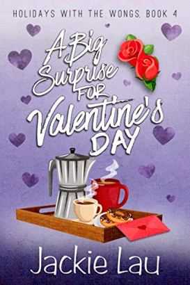 A Big Surprise for Valentine's Day (Holidays with the Wongs Book 4) by [Lau, Jackie]