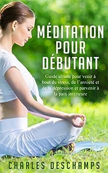 Méditation pour Débutant,le stress