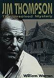 Jim Thompson:The Unsolved Myst (English Edition)