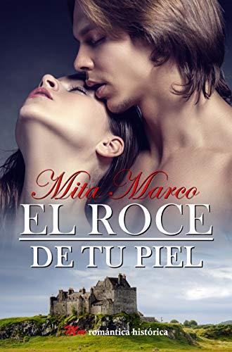 Leer gratis El roce de tu piel de Mita Marco