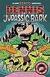 Dennis in Jurassic Bark (Beano)