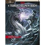 Fantàsia D&D IL TESORO DELLA REGINA DEI DRAGHI - ITALIANO