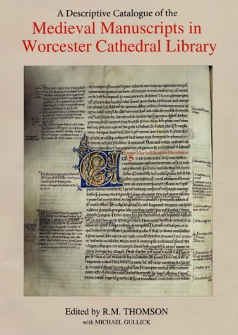 A Descriptive Catalogue of the Medieval Manuscripts in Worcester Cathedral Library (0)