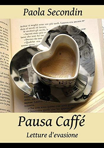 Pausa Caffé: Letture d'evasione