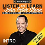 Intro (Lesson 1): Listen and learn con John Peter Sloan